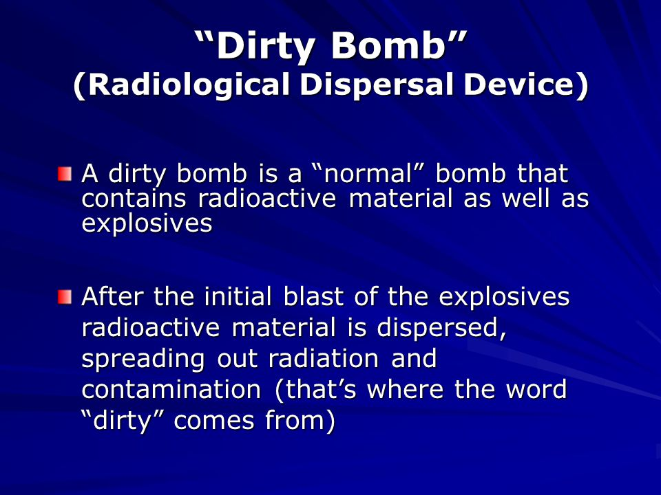 Effects of a Radiation-Dispersal Device [dirty bomb]