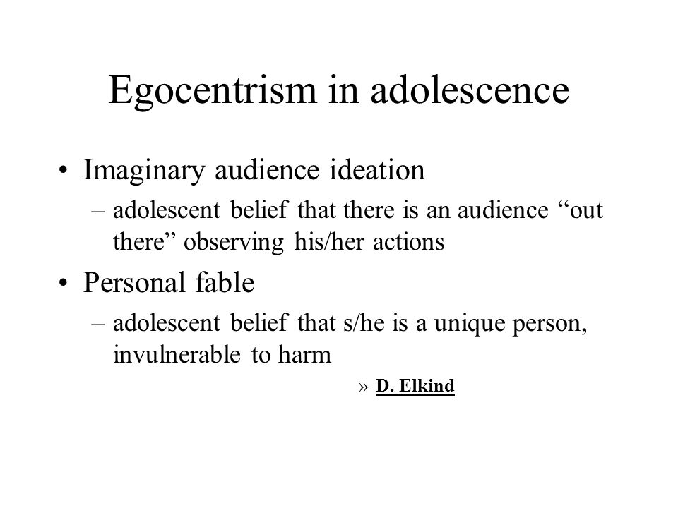 Egocentrism in adolescence