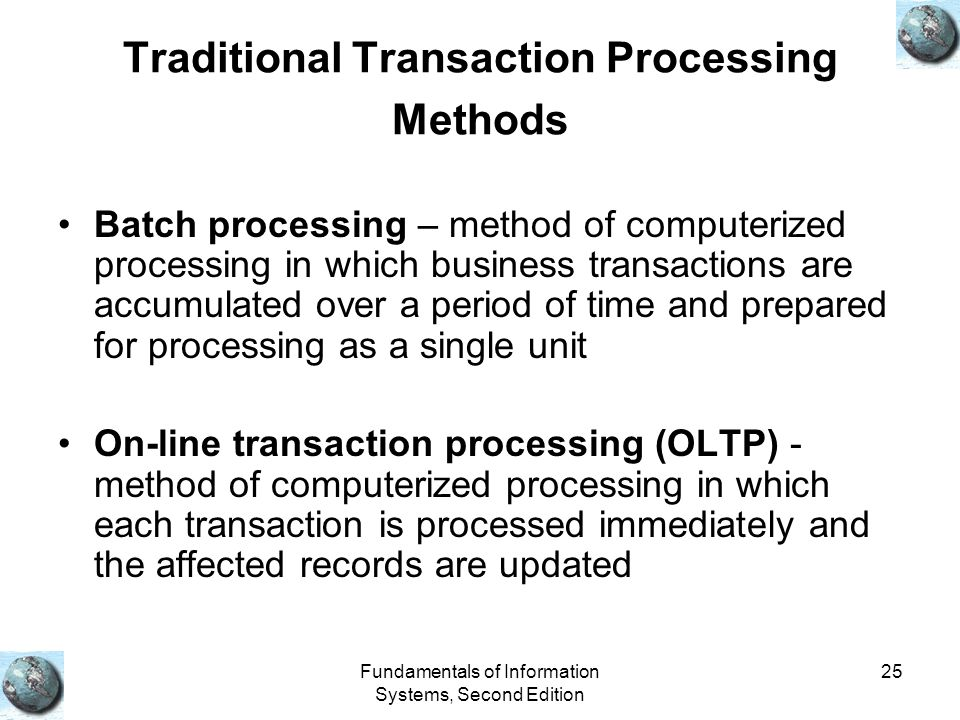 Traditional Transaction Processing Methods