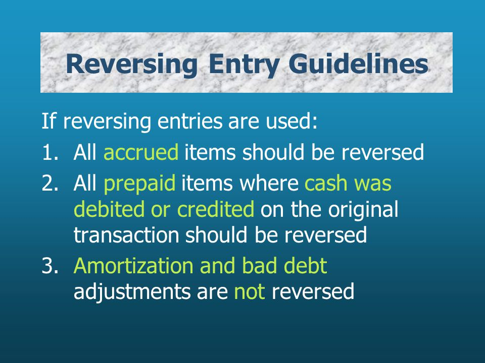 Reversing Entry Guidelines