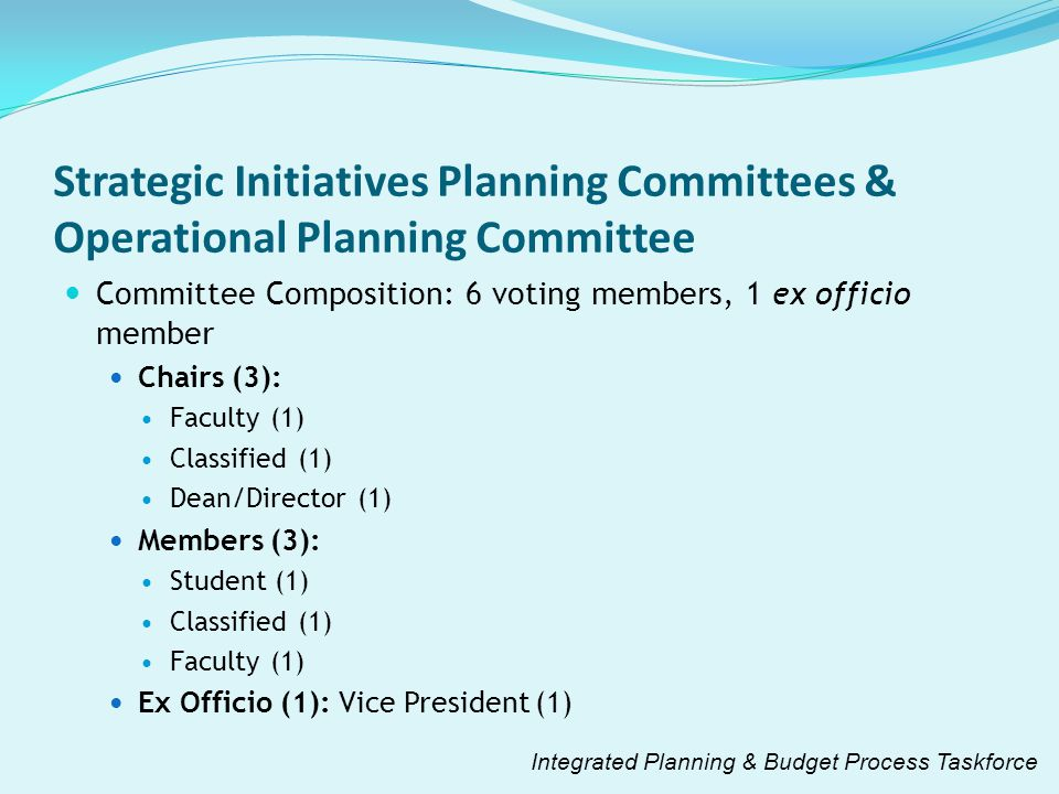 Strategic Initiatives Planning Committees & Operational Planning Committee