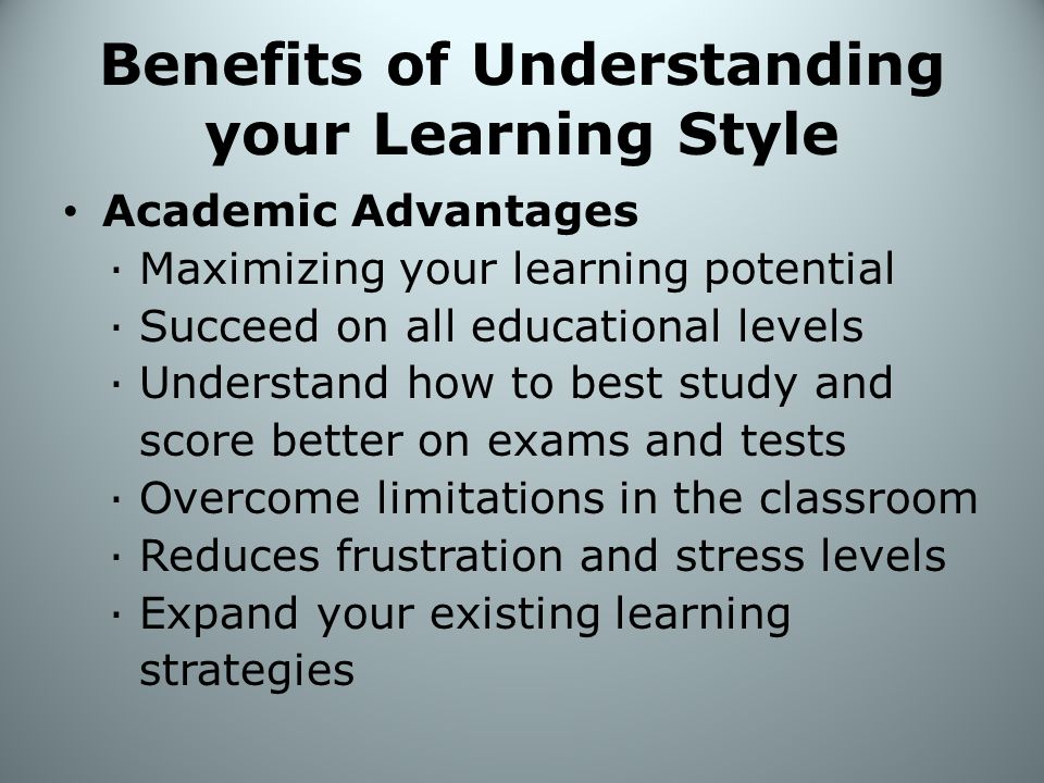 Benefits of Understanding your Learning Style