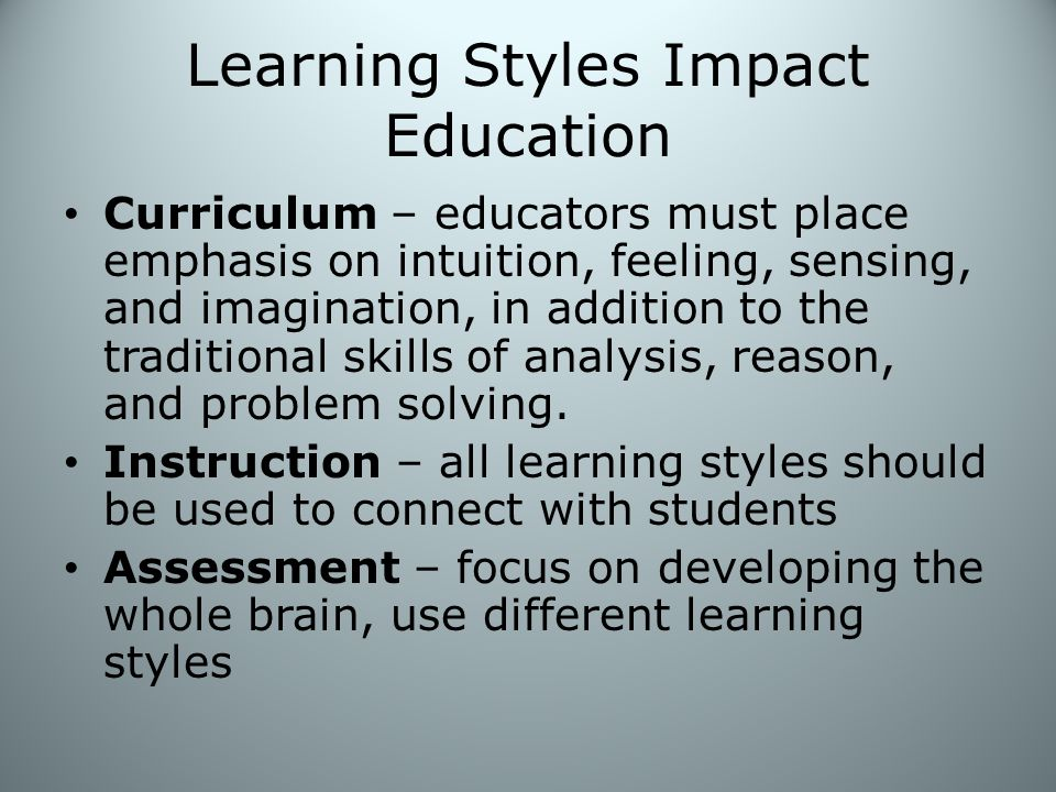 Learning Styles Impact Education