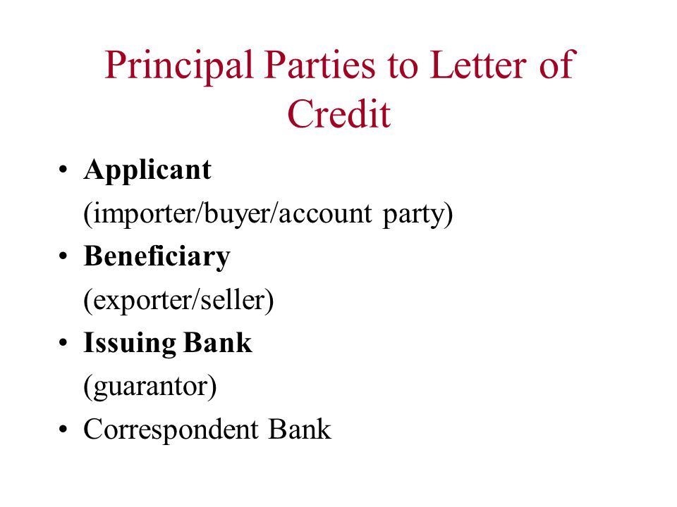 Principal Parties to Letter of Credit