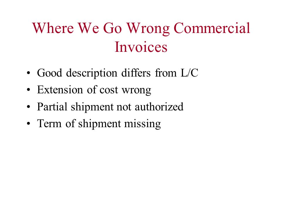 Where We Go Wrong Commercial Invoices