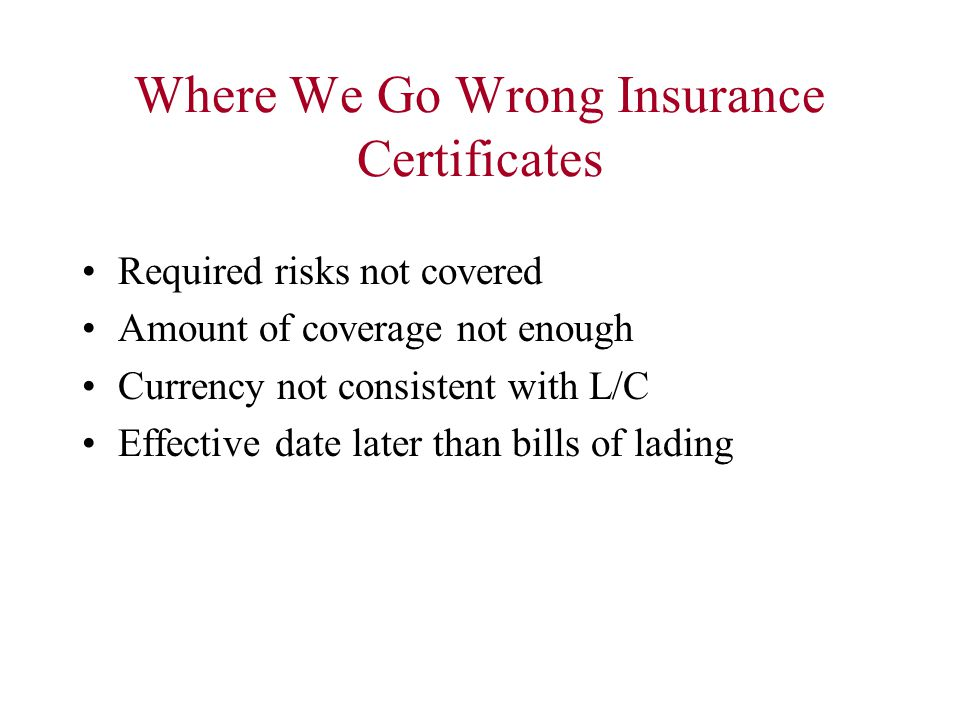 Where We Go Wrong Insurance Certificates