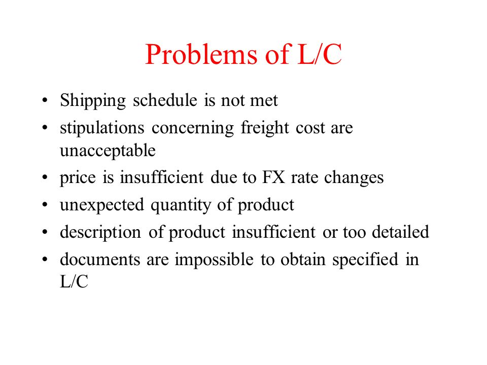 Problems of L/C Shipping schedule is not met