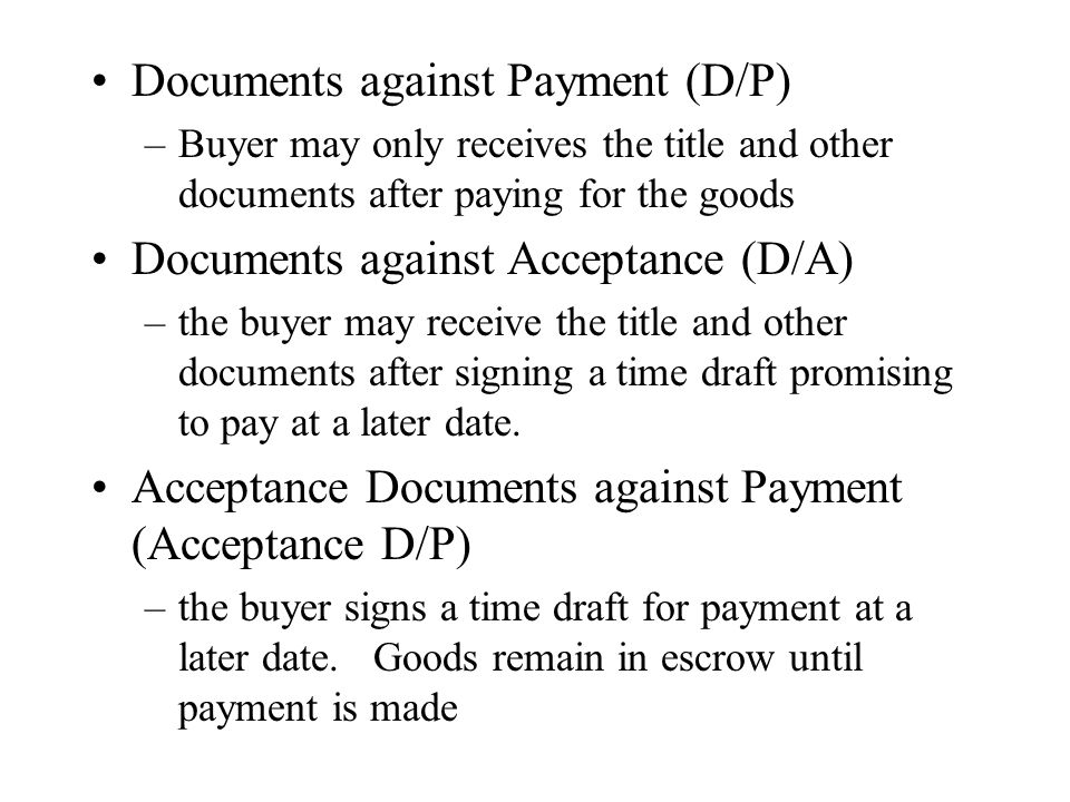 Documents against Payment (D/P)