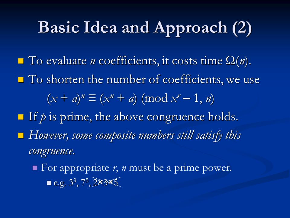 Basic Idea and Approach (2)