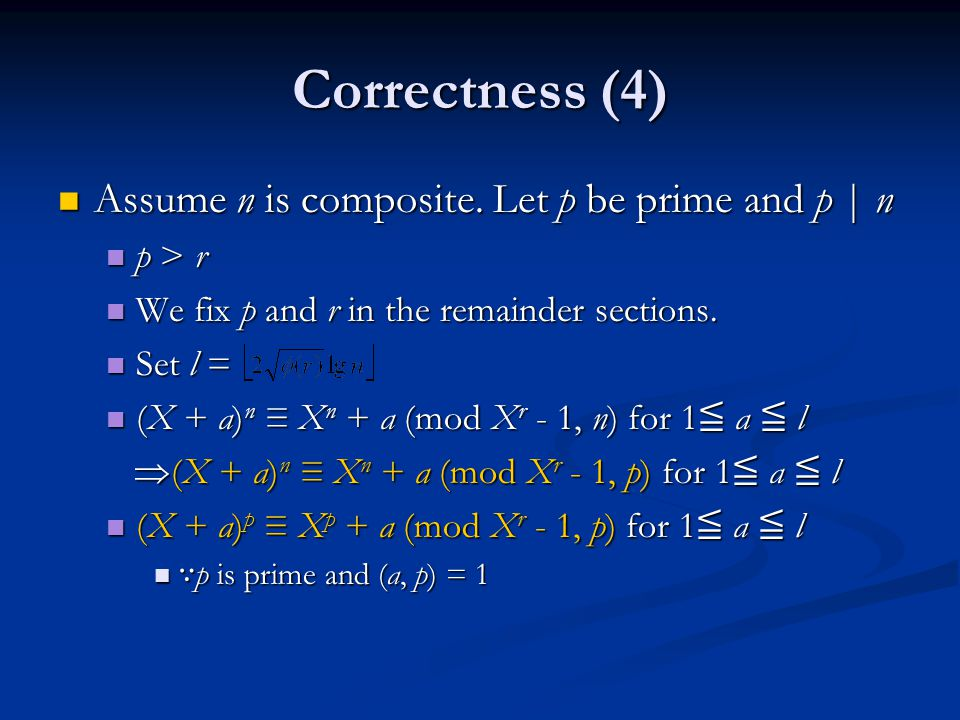 Correctness (4) Assume n is composite. Let p be prime and p | n