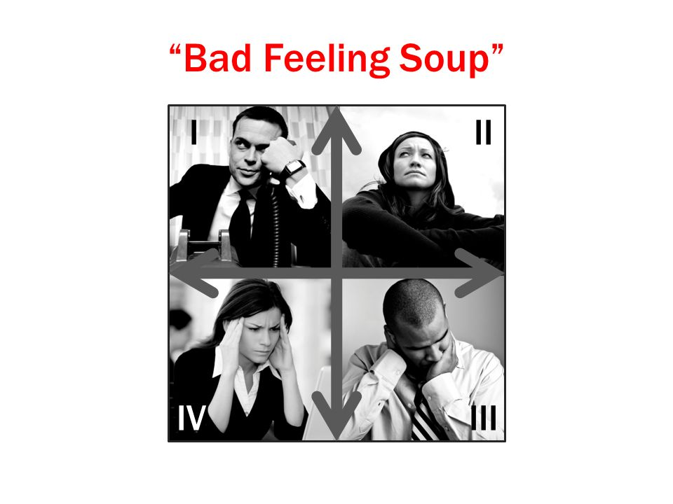 Bad Feeling Soup I II III IV