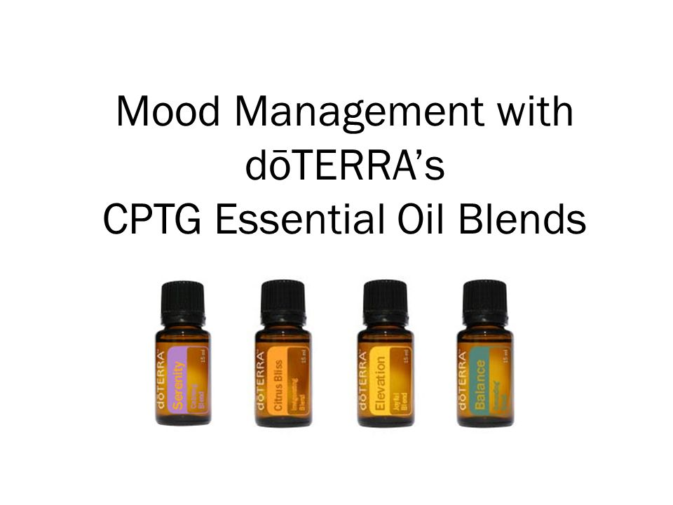 Mood Management with dōTERRA's CPTG Essential Oil Blends