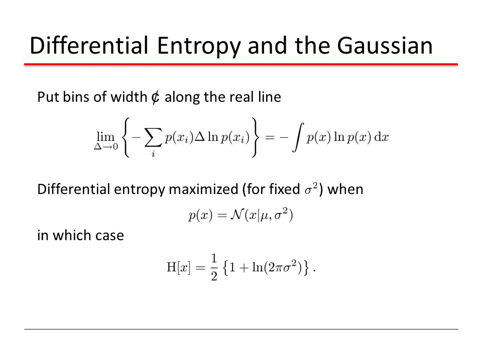 Differential Entropy and the Gaussian