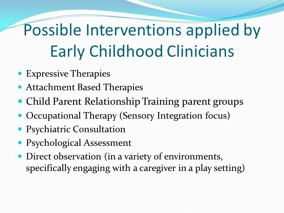 Possible Interventions applied by Early Childhood Clinicians