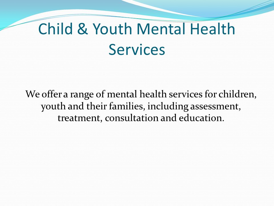 Child & Youth Mental Health Services