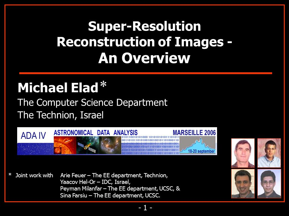 Super-Resolution Reconstruction of Images - - ppt download