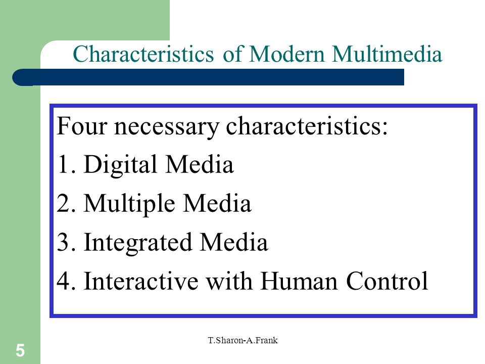 Characteristics of Modern Multimedia
