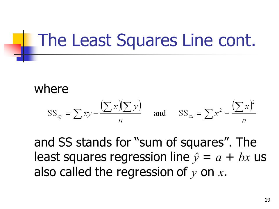 The Least Squares Line cont.