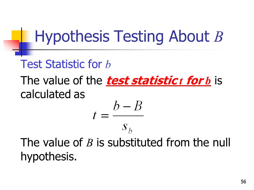 Hypothesis Testing About B