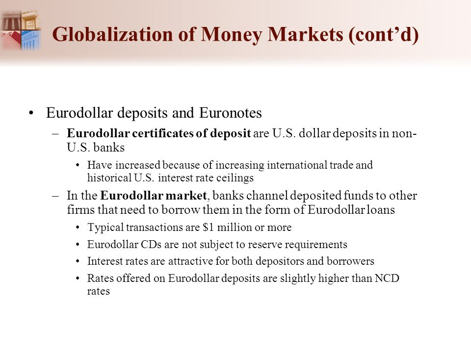 Globalization Of Money Markets Cont D