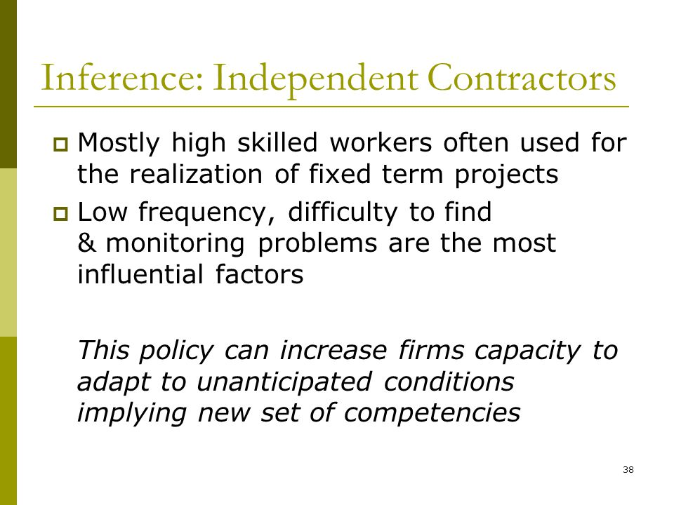 Inference: Independent Contractors