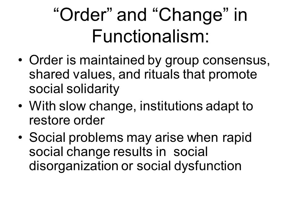 Order and Change in Functionalism: