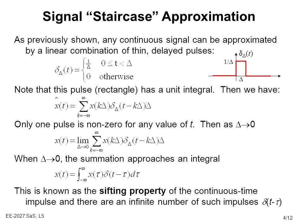 Signal Staircase Approximation