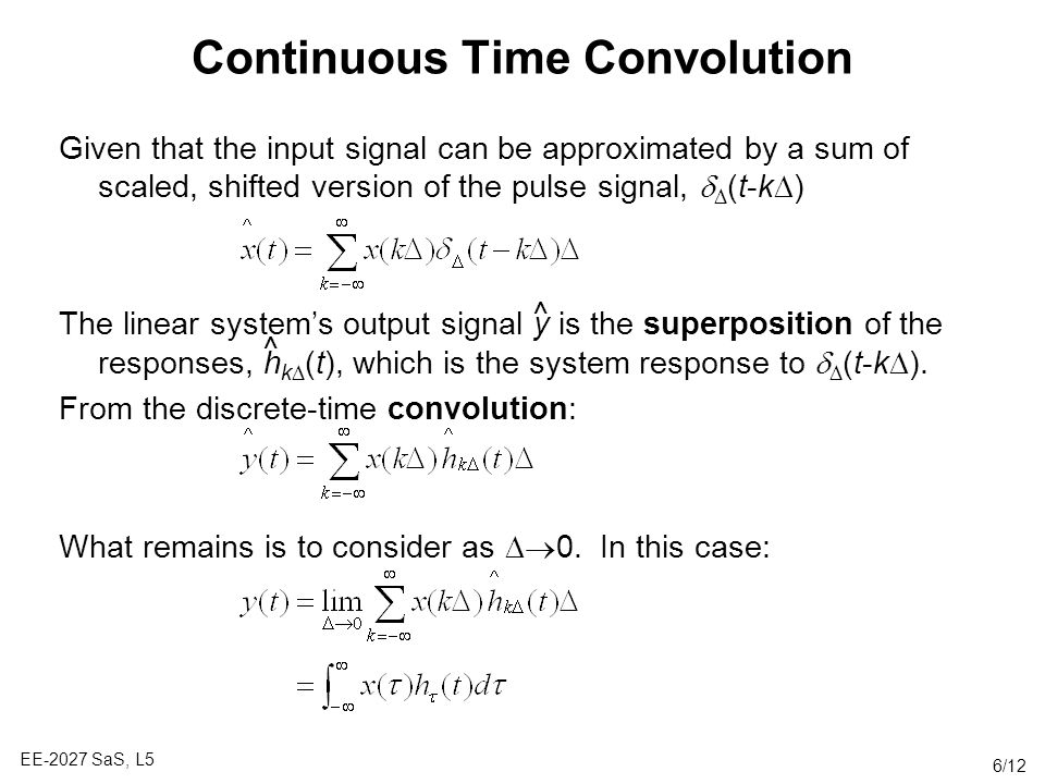 Continuous Time Convolution