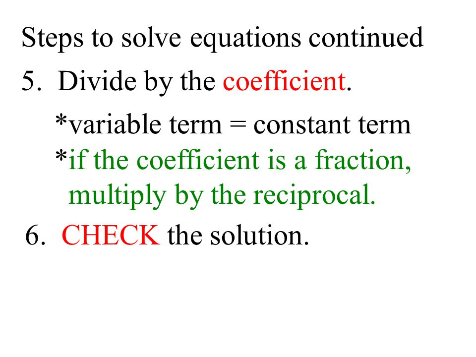 Steps to solve equations continued
