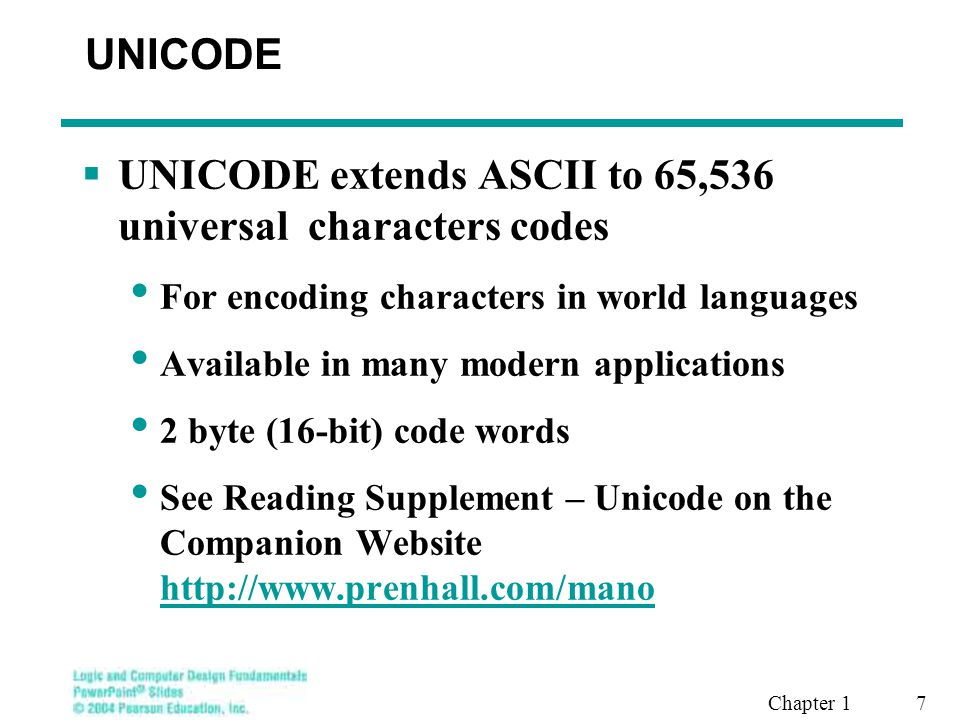 UNICODE extends ASCII to 65,536 universal characters codes