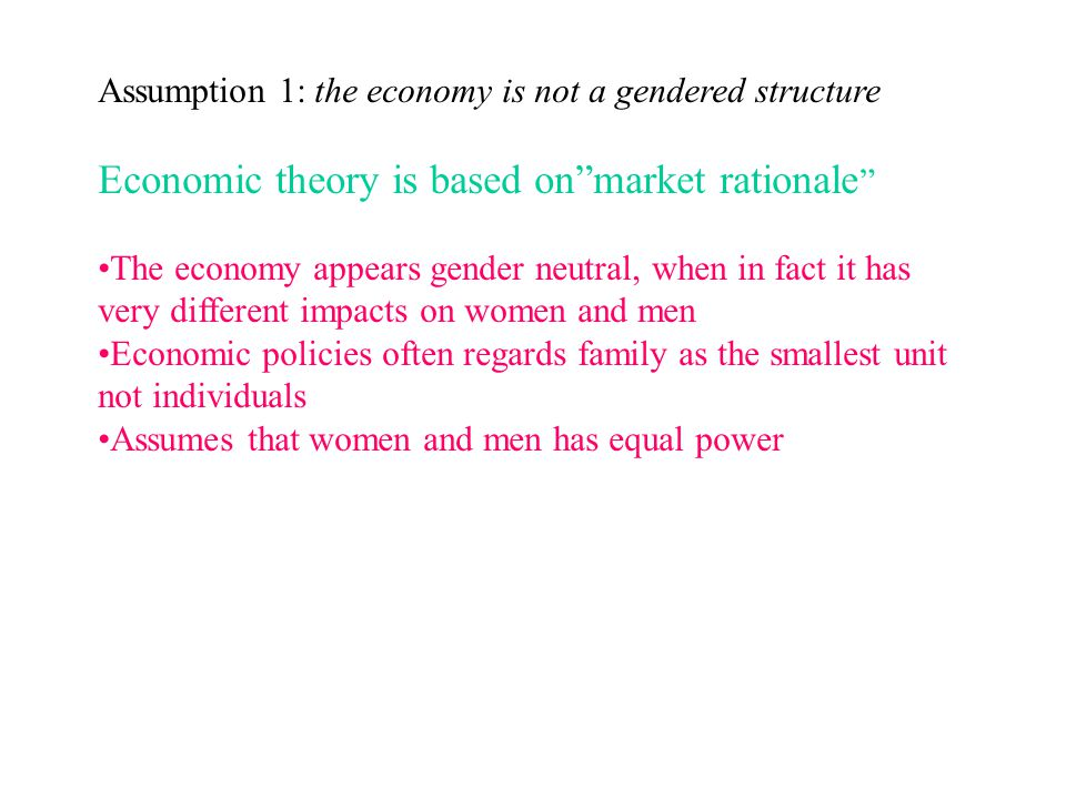 Economic theory is based on market rationale