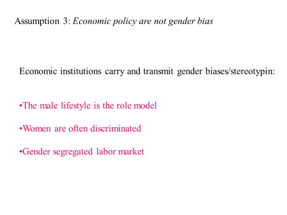 Assumption 3: Economic policy are not gender bias