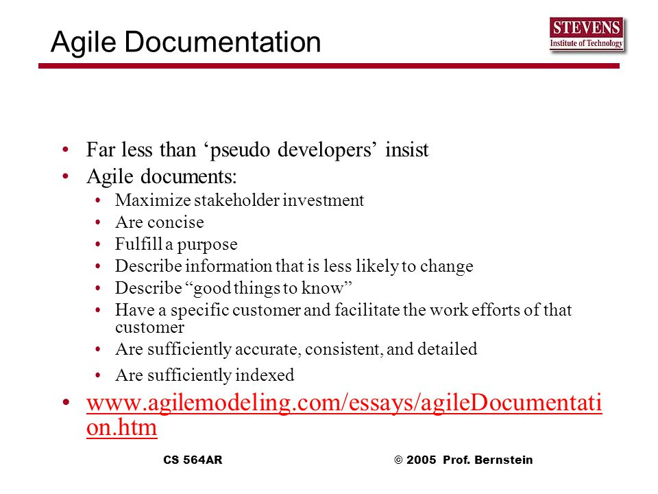 Agile Documentation Far less than 'pseudo developers' insist. Agile documents: Maximize stakeholder investment.