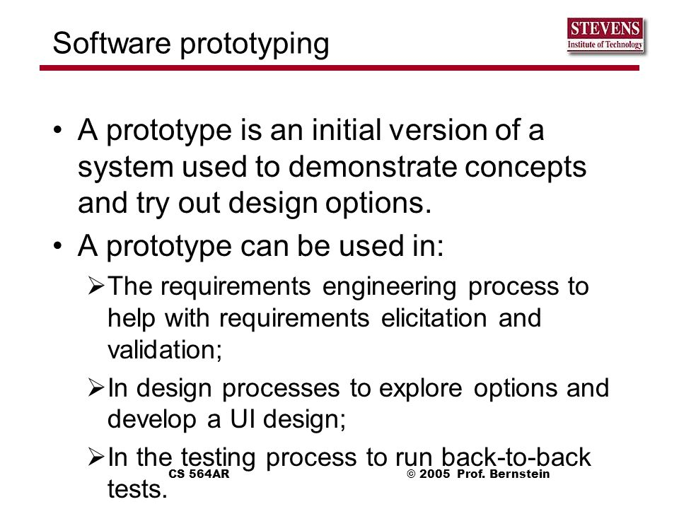 A prototype can be used in: