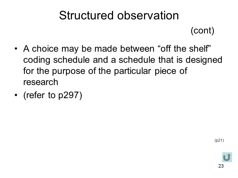 Structured observation (cont)