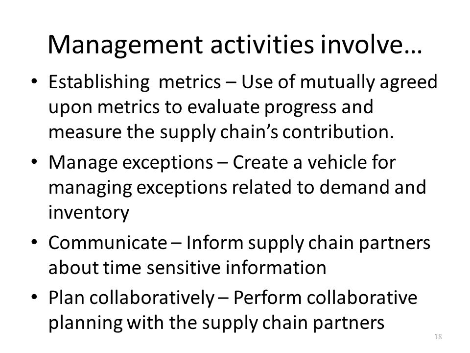 Management activities involve…