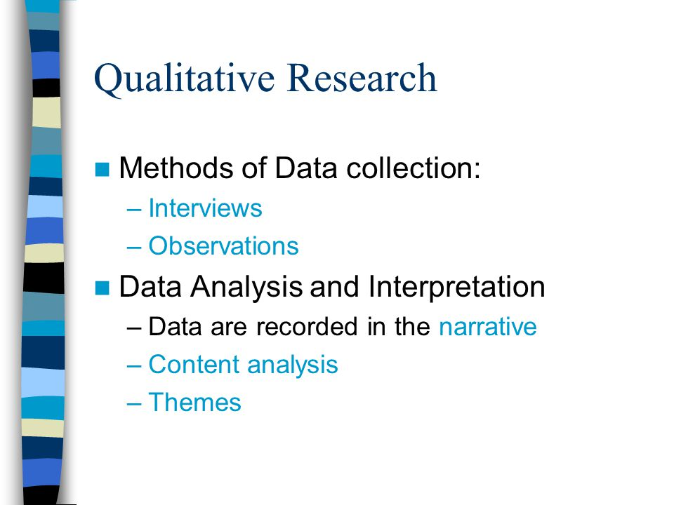 Qualitative Research Methods of Data collection: