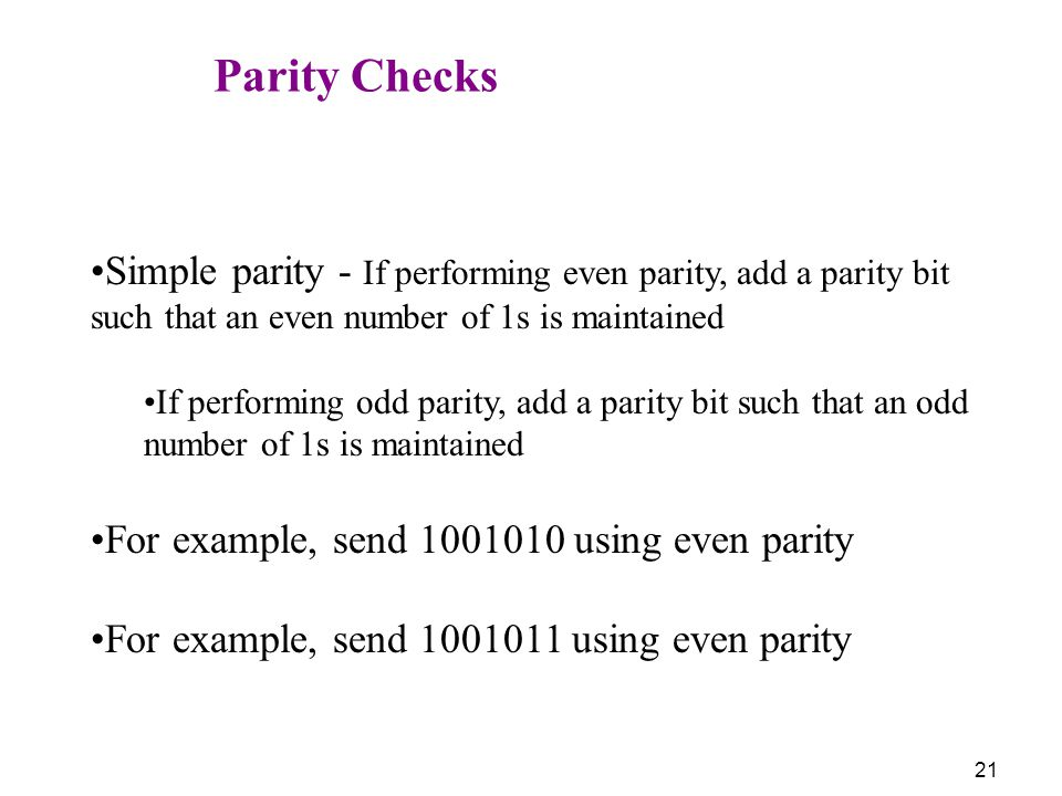 For example, send using even parity