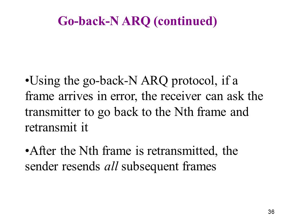 Go-back-N ARQ (continued)