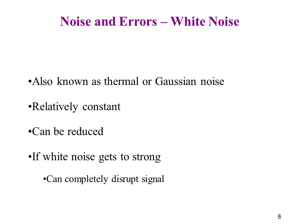 Noise and Errors – White Noise