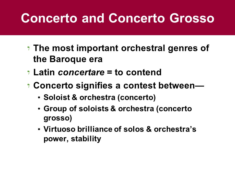 Concerto and Concerto Grosso