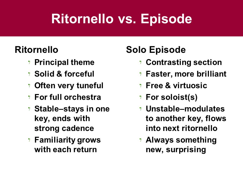 Ritornello vs. Episode Ritornello Solo Episode Principal theme