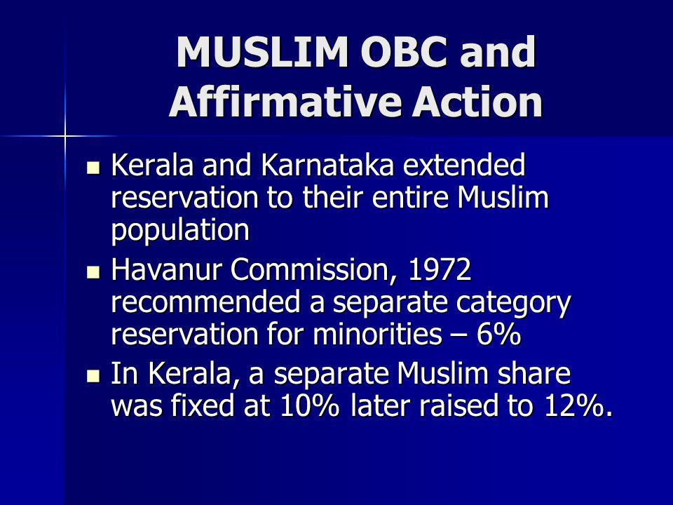 MUSLIM OBC and Affirmative Action