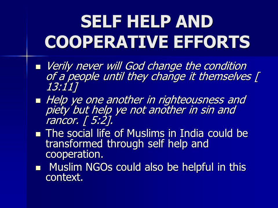 SELF HELP AND COOPERATIVE EFFORTS