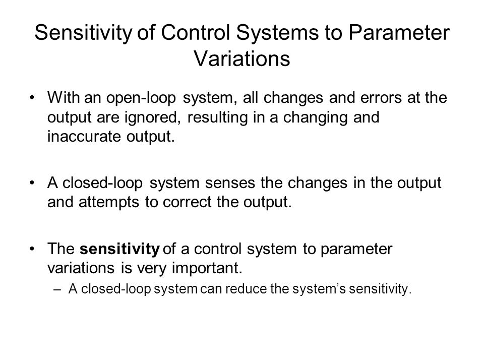 Sensitivity of Control Systems to Parameter Variations