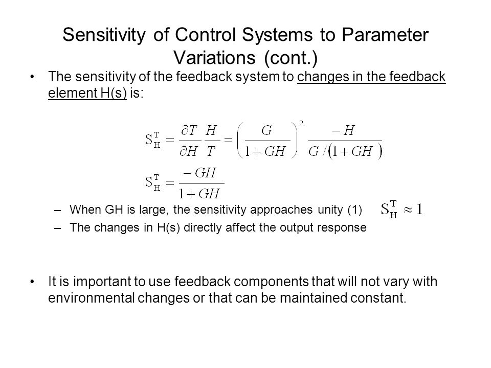 Sensitivity of Control Systems to Parameter Variations (cont.)