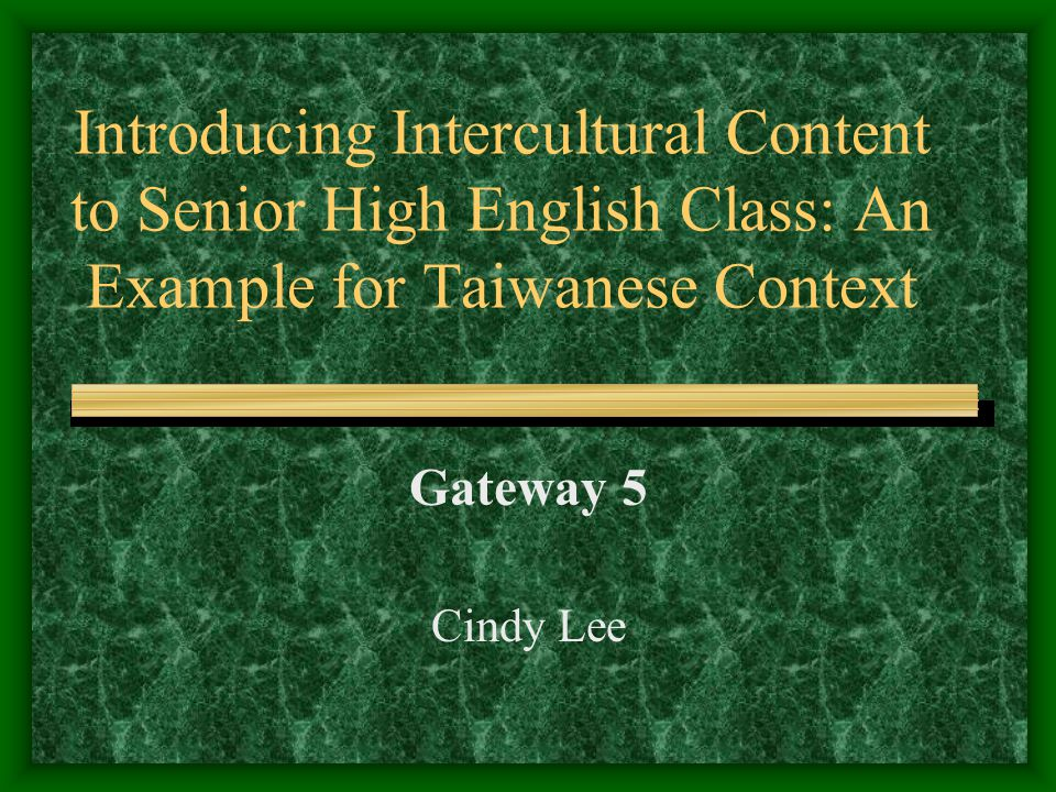 Introducing Intercultural Content to Senior High English Class: An Example for Taiwanese Context
