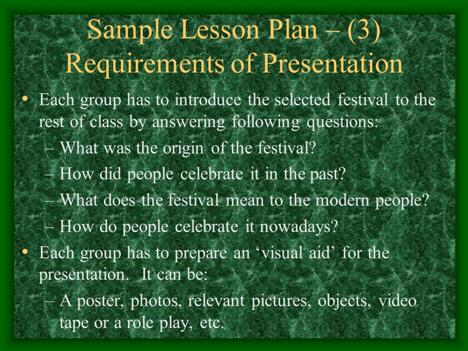 Sample Lesson Plan – (3) Requirements of Presentation