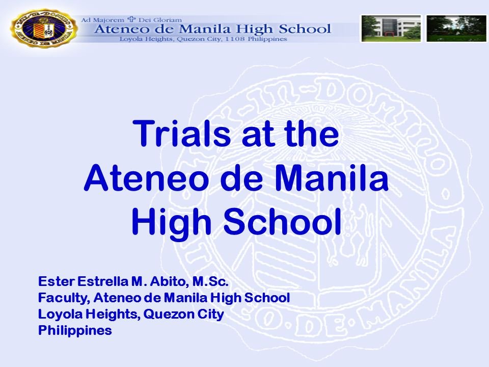 Trials at the Ateneo de Manila High School