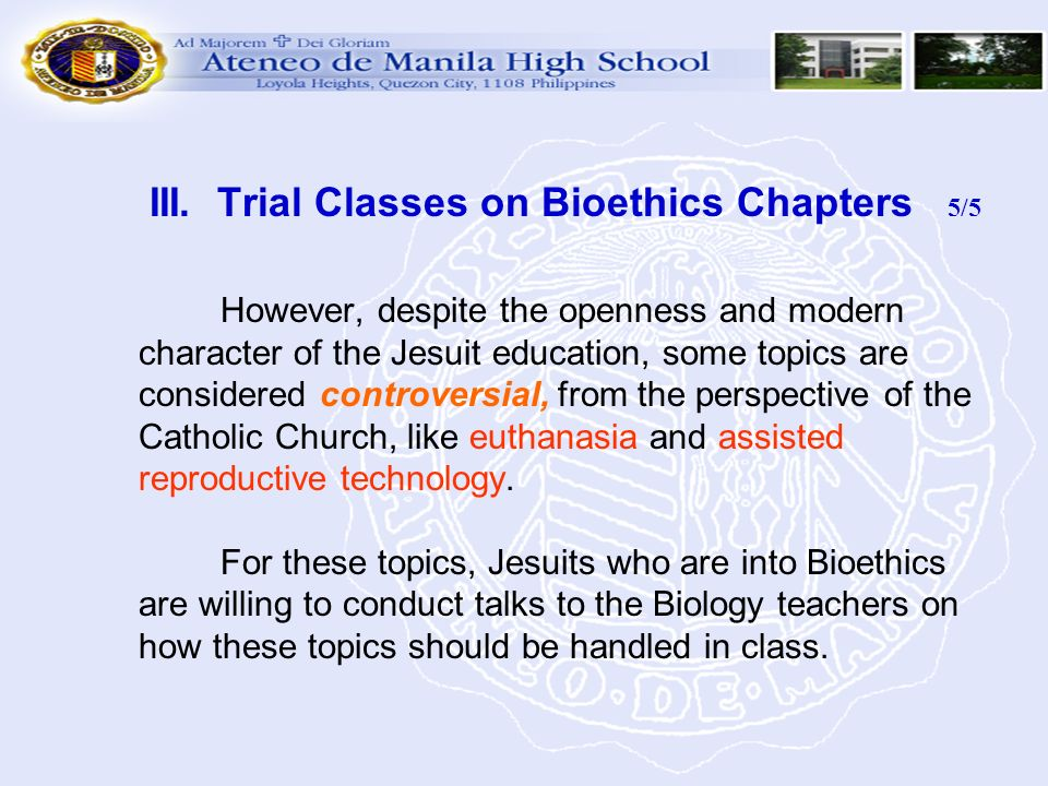 III. Trial Classes on Bioethics Chapters 5/5